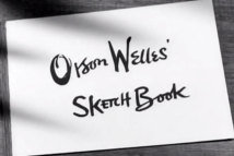 Orson Welles' Sketchbook