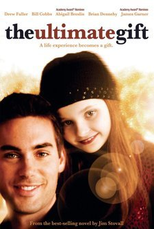 The Ultimate Gift   Full Cast and Credits   2007