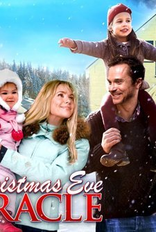 A Christmas Eve Miracle | Movie | 2014