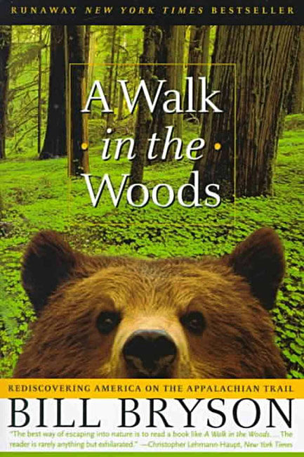 A Walk in the Woods, Bill Bryson